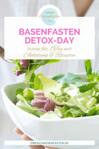 Basenfasten testen per Detox-Day mit Anleitung und Rezepten