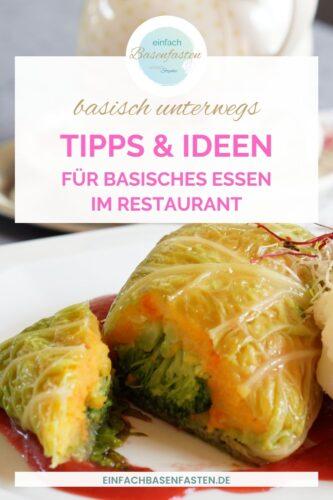 Basisch essen im Restaurant. Basenfasten unterwegs mit einfachbasenfasten.de